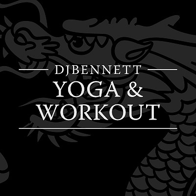 Djbennett Yoga & Workout